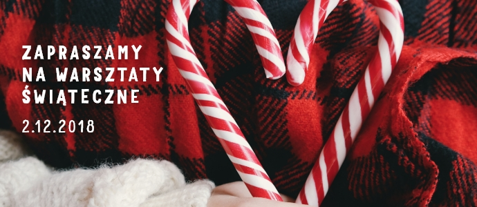 Imieninowe Warsztaty Świętego Mikołaja 2 grudnia
